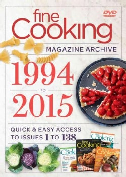 Fine Cooking's Magazine Archive 1994-2015: Quick & Easy Access to Issues 1 to 138 (DVD-ROM)