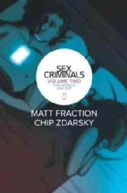 Sex Criminals 2: Two Worlds, One Cop (Paperback)