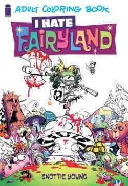 I Hate Fairyland Adult Coloring Book (Paperback)