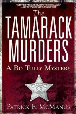 The Tamarack Murders: A Bo Tully Mystery (Paperback)