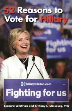 52 Reasons to Vote for Hillary (Paperback)