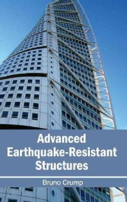 Advanced Earthquake-resistant Structures (Hardcover)