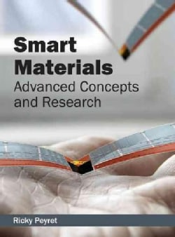 Smart Materials: Advanced Concepts and Research (Hardcover)