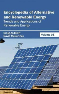 Encyclopedia of Alternative and Renewable Energy: Trends and Applications of Renewable Energy (Hardcover)