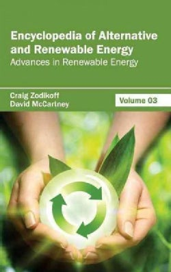 Encyclopedia of Alternative and Renewable Energy: Advances in Renewable Energy (Hardcover)