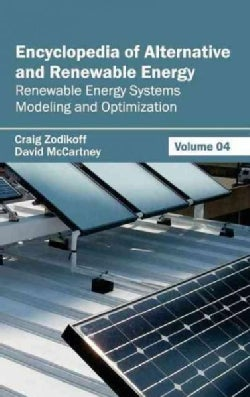 Encyclopedia of Alternative and Renewable Energy: Renewable Energy Systems Modeling and Optimization (Hardcover)