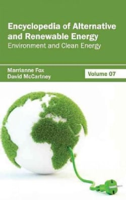 Encyclopedia of Alternative and Renewable Energy: Environment and Clean Energy (Hardcover)