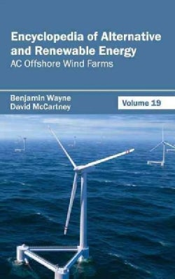 Encyclopedia of Alternative and Renewable Energy: AC Offshore Wind Farms (Hardcover)