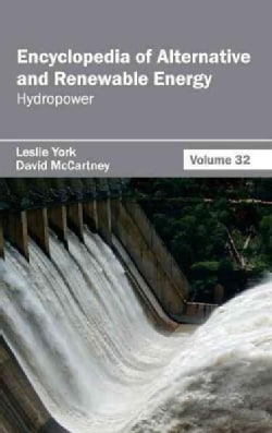 Encyclopedia of Alternative and Renewable Energy: Hydropower (Hardcover)