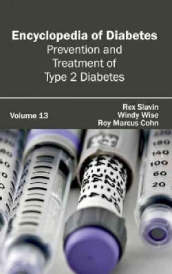 Encyclopedia of Diabetes: Prevention and Treatment of Type 2 Diabetes (Hardcover)