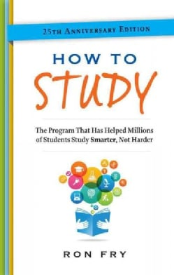 How to Study: The Program That Has Helped Millions of Students Study Smarter, Not Harder (Paperback)