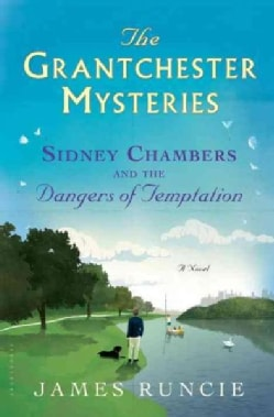 Sidney Chambers and The Dangers of Temptation (Hardcover)