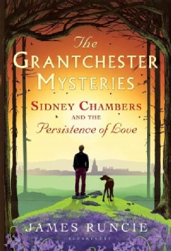 Sidney Chambers and the Persistence of Love (Paperback)