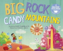 Big Rock Candy Mountains: Includes Downloadable Audio (Paperback)