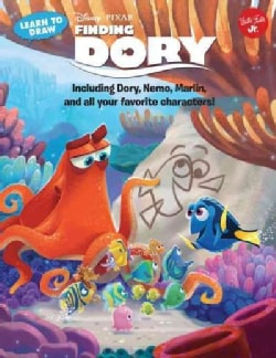 Learn to Draw Disney Pixar's Finding Dory: Including Dory, Nemo, Marlin, and All Your Favorite Characters! (Paperback)