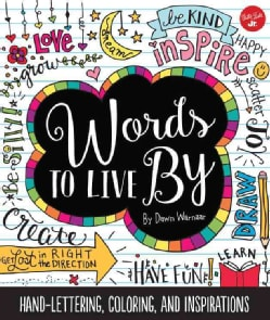 Words to Live By (Paperback)
