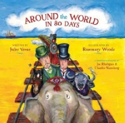 Around the World in 80 Days: A Young Child's Introduction to the Classics (Hardcover)