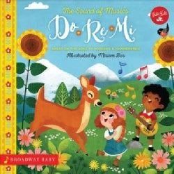 Do Re Mi: An Illustrated Sing-along to the Sound of Music (Board book)