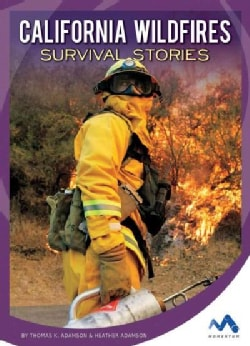 California Wildfires Survival Stories (Hardcover)