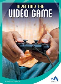 Inventing the Video Game (Hardcover)