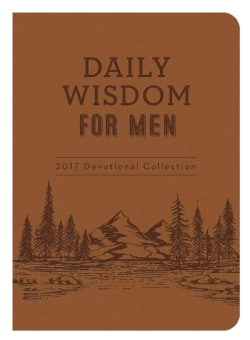 Daily Wisdom for Men 2017 Devotional Collection (Paperback)