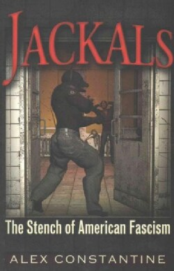 Jackals: The Stench of American Fascism (Paperback)