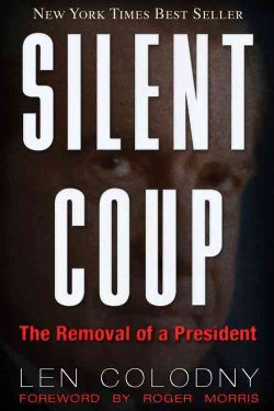 Silent Coup: The Removal of a President (Paperback)