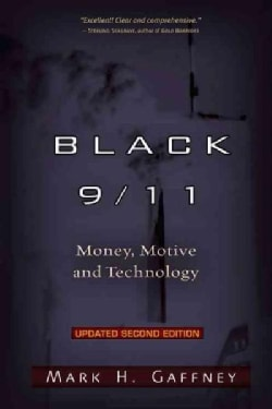 Black 9/11: Money, Motive and Technology (Paperback)
