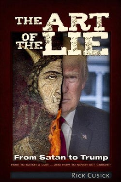The Art of the Lie: From Satan to Trump (Paperback)