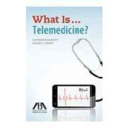 What Is...Telemedicine? (Paperback)
