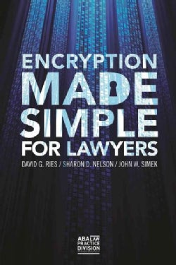 Encryption Made Simple for Lawyers (Paperback)