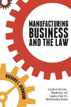 Manufacturing Business and the Law (Paperback)