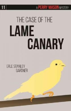The Case of the Lame Canary (Paperback)