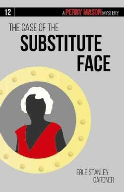 The Case of the Substitute Face (Paperback)