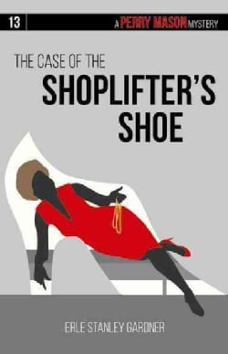 The Case of the Shoplifter's Shoe (Paperback)