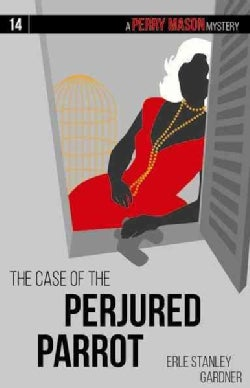 The Case of the Perjured Parrot (Paperback)
