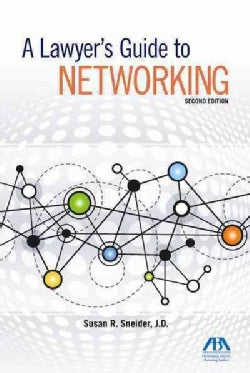 A Lawyer's Guide to Networking (Paperback)