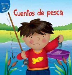 Cuentos de pesca / Fish Stories (Hardcover)