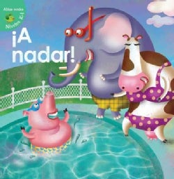 A nadar! / Swim For It (Hardcover)