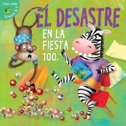 Desastre en la fiesta 100.a / Disaster on the 100th Day (Hardcover)