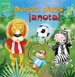 Pateala, pasala, ¡anota! / Kick, Pass, Score (Hardcover)