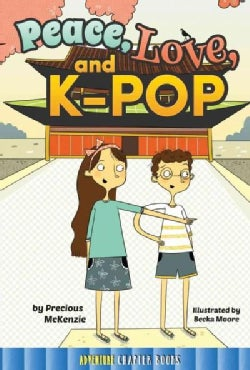 Peace, Love, and K-Pop (Paperback)