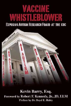 Vaccine Whistleblower: Exposing Autism Research Fraud at the CDC (Hardcover)