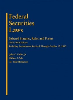 Federal Securities Laws: Selected Statutes, Rules and Forms, 2015-2016 (Paperback)
