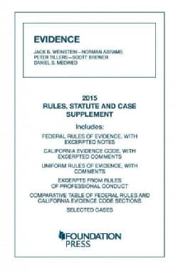 Evidence: 2015 Rules, Statute, and Case Supplement (Paperback)