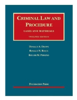 Criminal Law and Procedure, Cases and Materials + Casebookplus