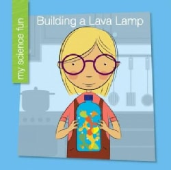 Building a Lava Lamp (Hardcover)