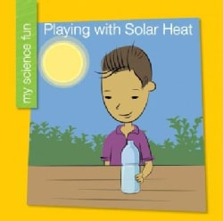 Playing With Solar Heat (Hardcover)