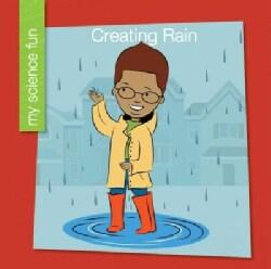 Creating Rain (Paperback)