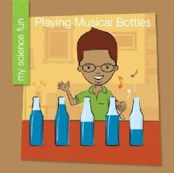 Playing Musical Bottles (Paperback)
